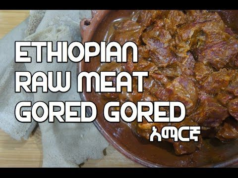 Gored-Gored - How To Cook Great Ethiopian Food