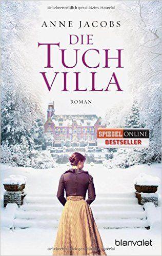 Die Tuchvilla: Roman (Die Tuchvilla-Saga, Band 1): Amazon.de: Anne Jacobs: Bücher