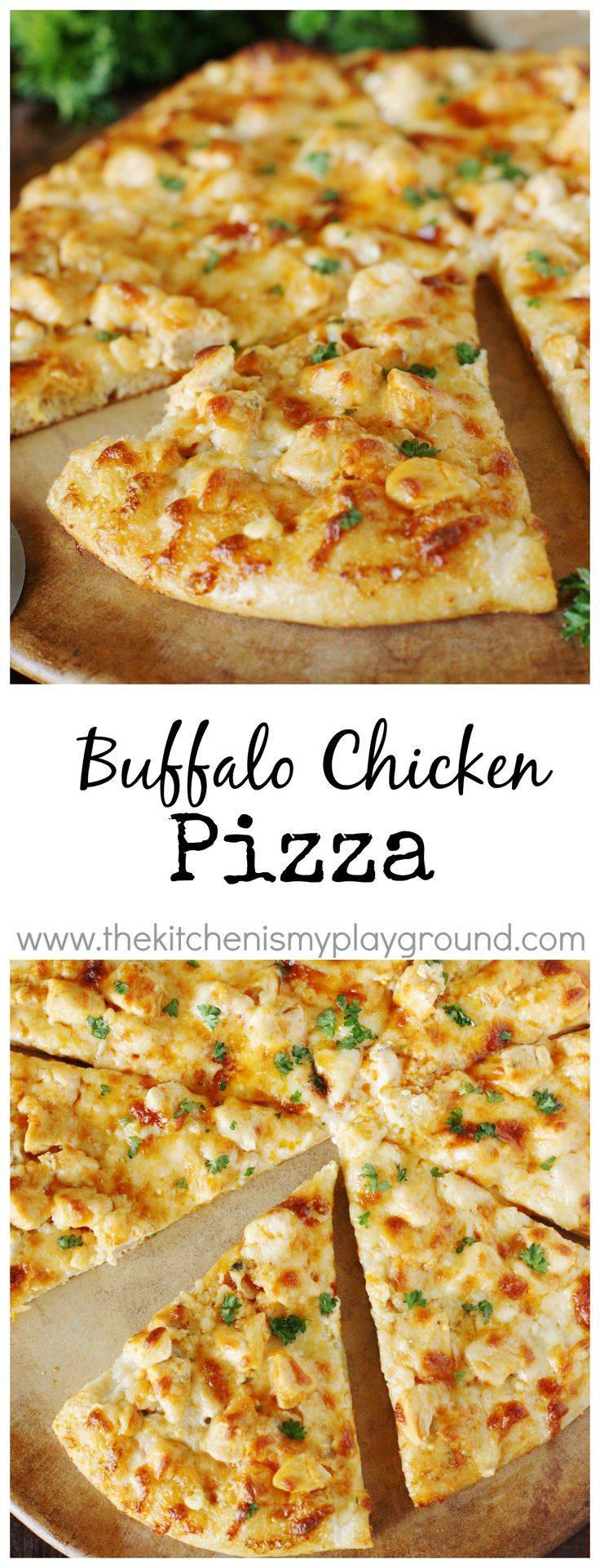 Buffalo Chicken Pizza ~ All the great taste of traditional Buffalo wings ... without the mess!    www.thekitchenismyplayground.com
