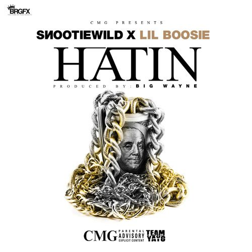 Snootie Wild Ft Boosie Badazz – Hatin