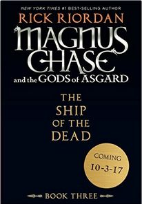 Rick Riordan | Magnus Chase and the Gods of Asgard, Book 3 The Ship of the Dead PDF | EPUB | MP3 | MOBI