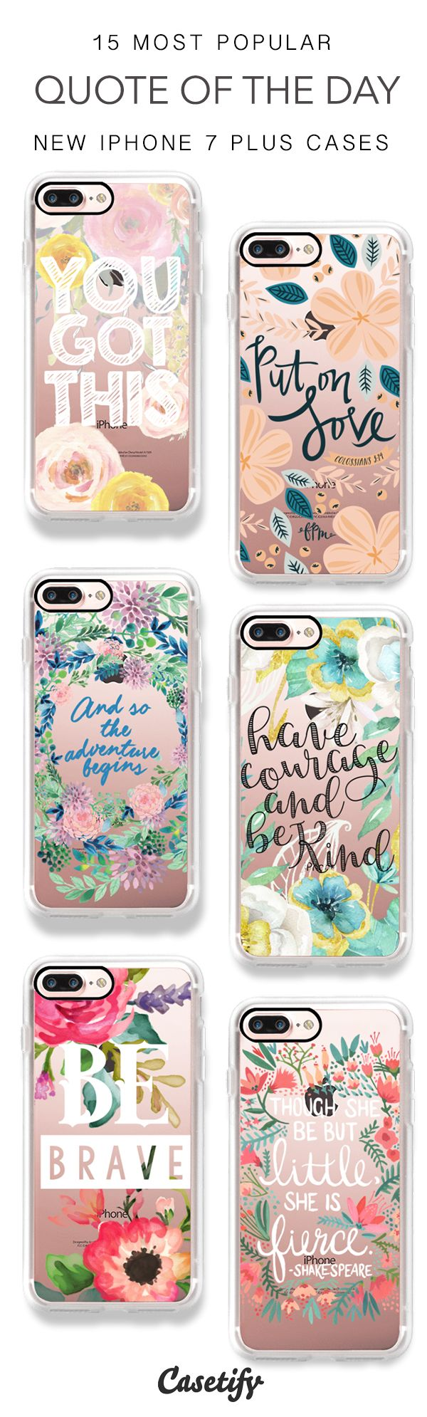Get inspired by the quotes of the day. 15 Most Popular Quotes & Floral iPhone 7 Cases and iPhone 7 Plus Cases here > https://www.casetify.com/artworks/qKltg5Dh1O