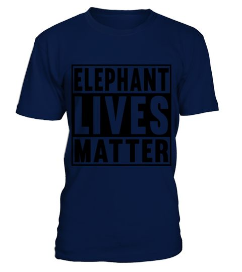 # ELEPHANT LIVES MATTER T SHIRT (2) .  HOW TO ORDER:1. Select the style and color you want: 2. Click Reserve it now3. Select size and quantity4. Enter shipping and billing information5. Done! Simple as that!TIPS: Buy 2 or more to save shipping cost!This is printable if you purchase only one piece. so dont worry, you will get yours.Guaranteed safe and secure checkout via:Paypal | VISA | MASTERCARD