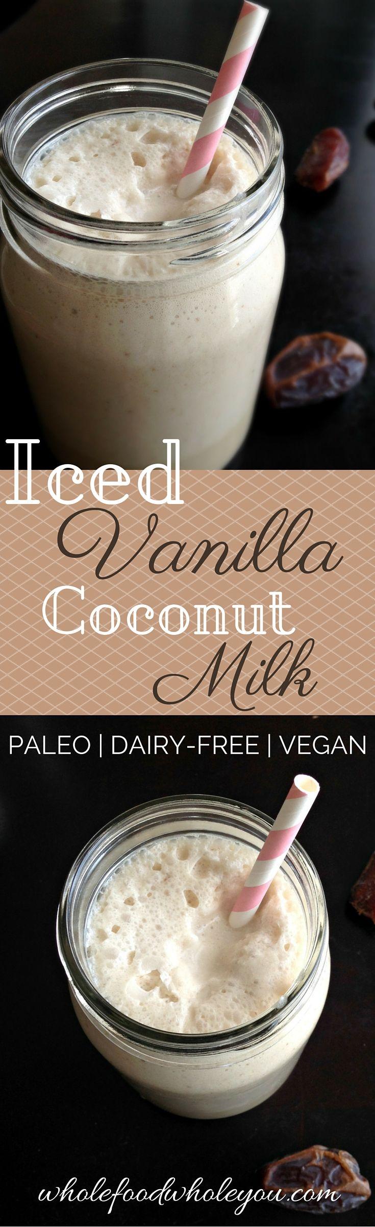 DELICIOUS & paleo Iced Vanilla Coconut Milk! Yum! Tastes kind of like a milkshake.