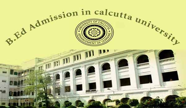 B.Ed Admission Process in West Bengal by University of Calcutta
