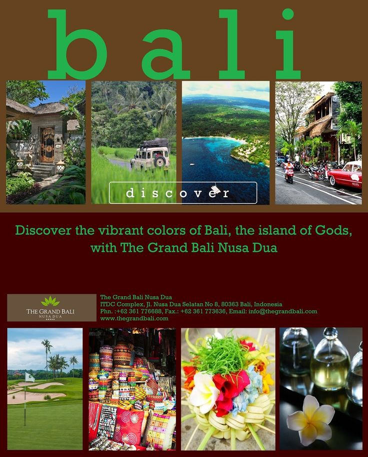 Discover the vibrant colors of Bali, the island of Gods, with The Grand bali Nusa Dua