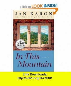7 best ebook best images on pinterest pdf tutorials and book in this mountain the mitford years book 7 9780375431661 jan karon fandeluxe Image collections