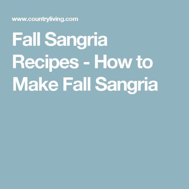 Fall Sangria Recipes - How to Make Fall Sangria