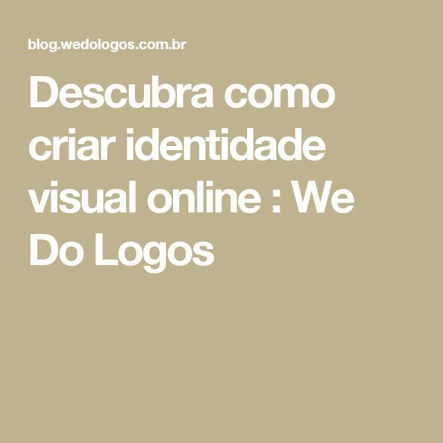 Descubra como criar identidade visual online : We Do Logos