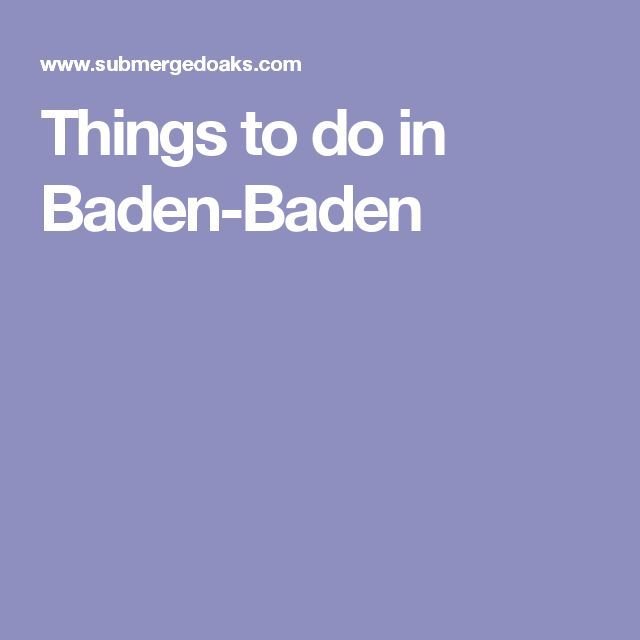 Things to do in Baden-Baden