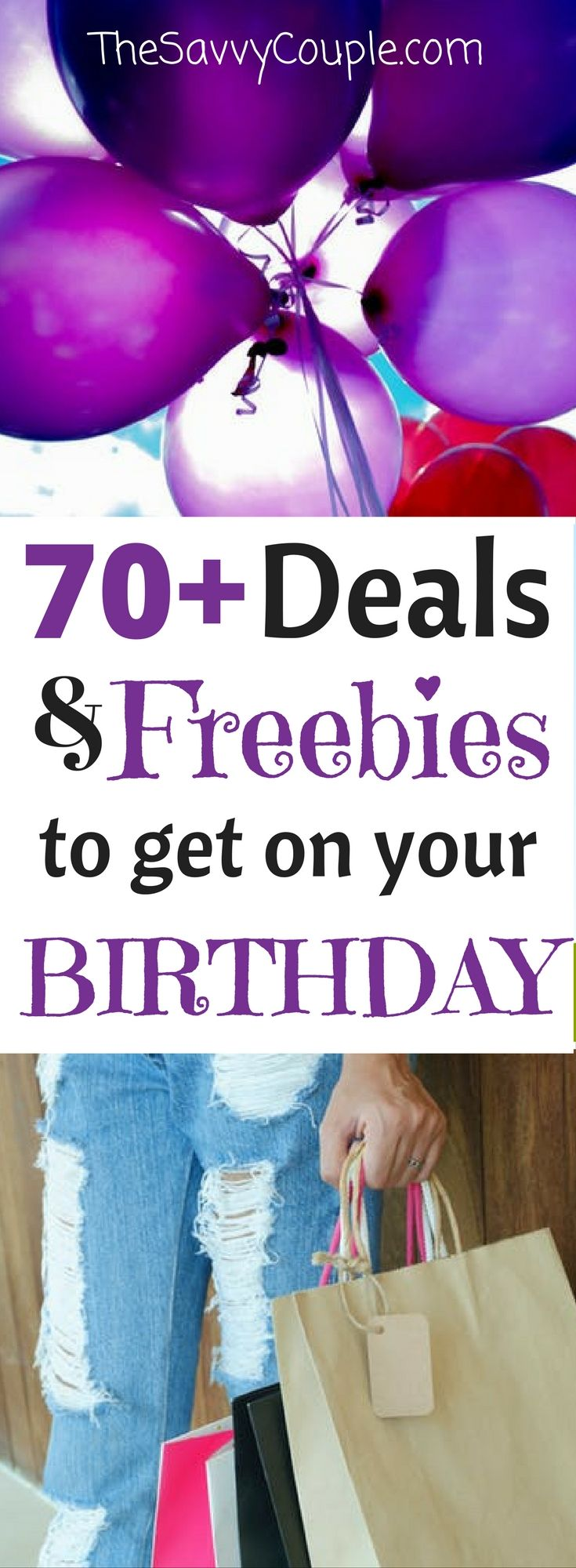 Hip-hip hooray, it's your birthday! Treat yourself to one (or more) of these 70+ birthday freebies. Check out this huge list of free birthday stuff from restaurants, retailers, and entertainment. You deserve to spoil yourself with these freebies! Birthday freebies   Free Birthday   Ultimate List   Save Money   The Savvy Couple
