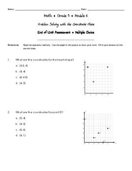 This assessment is a series of multiple choice questions derived from the Exit Tickets that accompany each lesson of the New York State Math Modules. This assessment provides students with practice taking multiple choice tests while assessing the skills and topics that were addressed throughout the module.