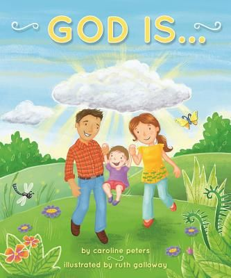 Find God Is . . . - by Caroline Peters ( 9781680992847 ) Hardcover and more. Browse more  book selections in Religious - Christian - Early Readers books at Books-A-Million's online book store