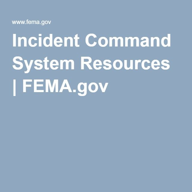 Incident Command System Resources | FEMA.gov                                                                                                                                                     More