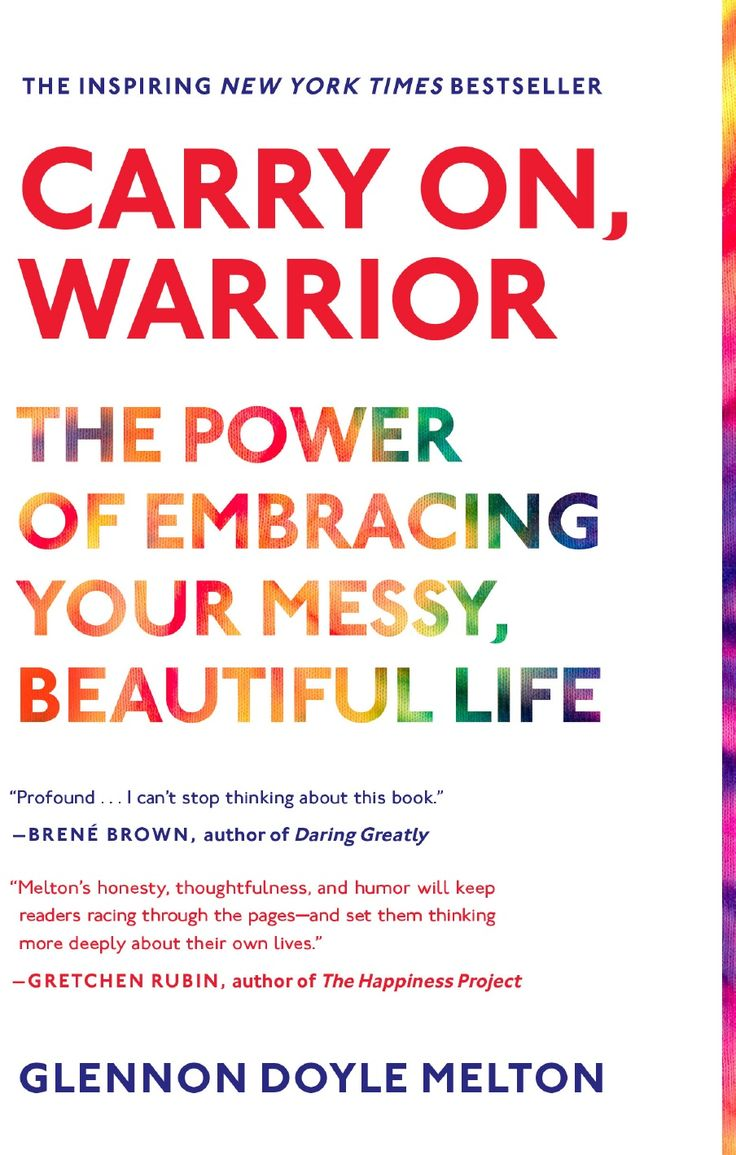 Best 25 carry on warrior ideas on pinterest carry on quotes carry on warrior the power of embracing your messy beautiful life by glennon doyle fandeluxe Document