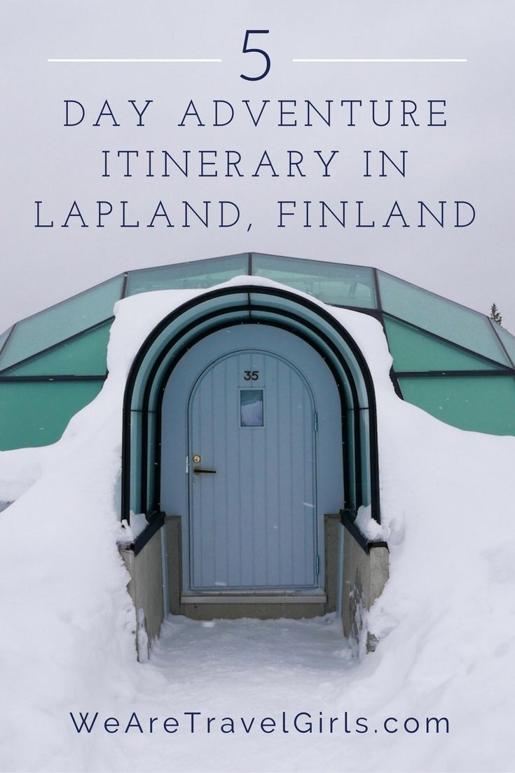 Places That Are Even Better During The Winter ADVENTURE FINLAND GIRLS GETAWAY WINTER SPORTS 5 DAY ARCTIC ADVENTURE ITINERARY IN LAPLAND, FINLAND - I Sharing a 5 day itinerary, plus advice and a detailed price breakdown of a trip to Lapland staying at the Ice Hotel and Kakslauttanen Igloos