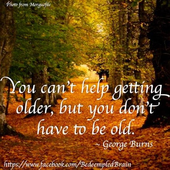 Getting Older, Have Patience Quotes And Make Time