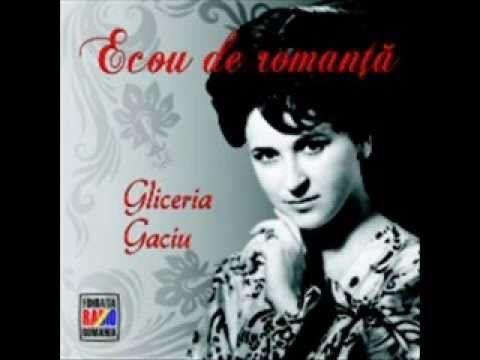 Romanta: Gliceria Gaciu - Eu tot te mai astept prieten drag