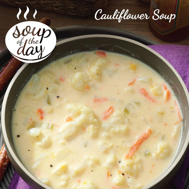 Cauliflower Soup Recipe from Taste of Home -- shared by Debbie Ohlhausen Chilliwack, British Columbia