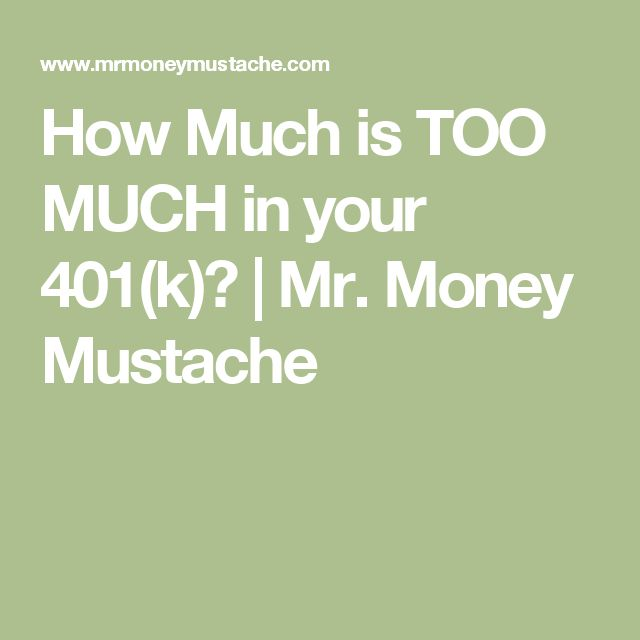 How Much is TOO MUCH in your 401(k)? | Mr. Money Mustache
