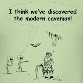 Caving T-shirt - Aliens discover modern caveman