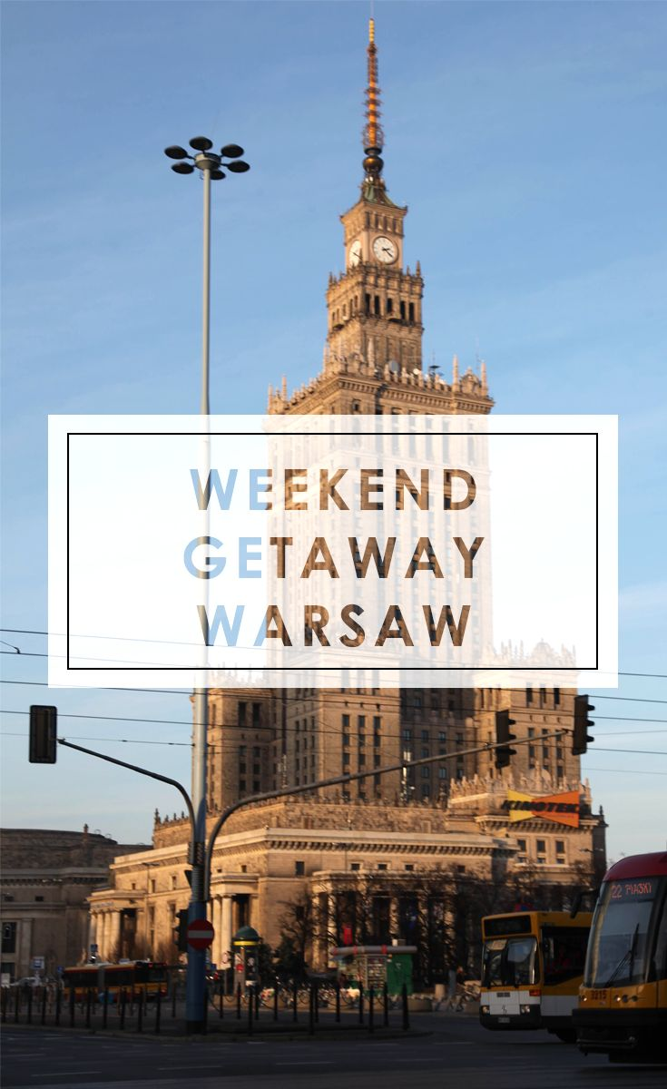 Warsaw Weekend Getaway: all addresses on the blog!