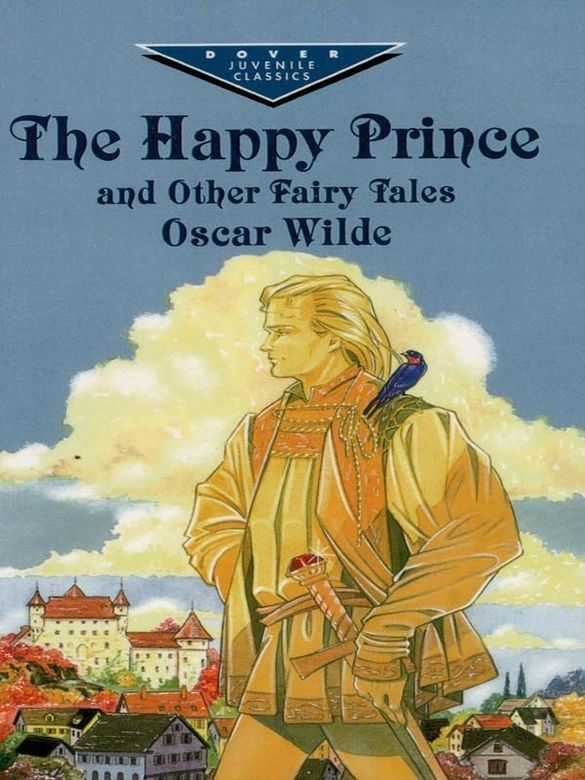 wildes the happy prince and other [e‐f@bulations / e‐f@bulações ] 5 / dez 2009 54 the happy prince & other stories by oscar wilde hbk, collector´s library.