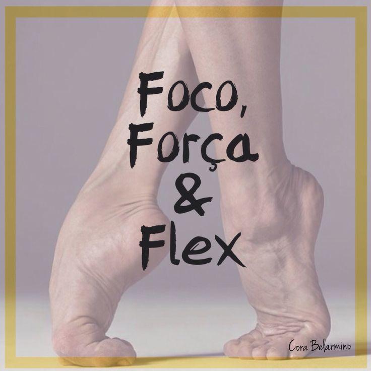 Foco Força e Flex