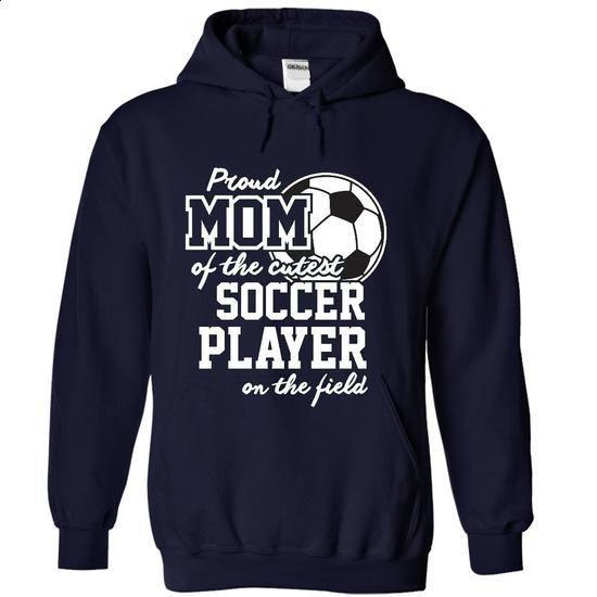 Proud Mom of soccer Player_33za - #funny tees #t shirt websites. ORDER HERE => https://www.sunfrog.com/No-Category/Proud-Mom-of-soccer-Player_33za-6311-NavyBlue-7143237-Hoodie.html?60505