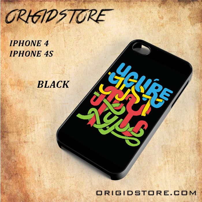 You are Just My TypeSnap on Black White and 3D Iphone 4/4S Case