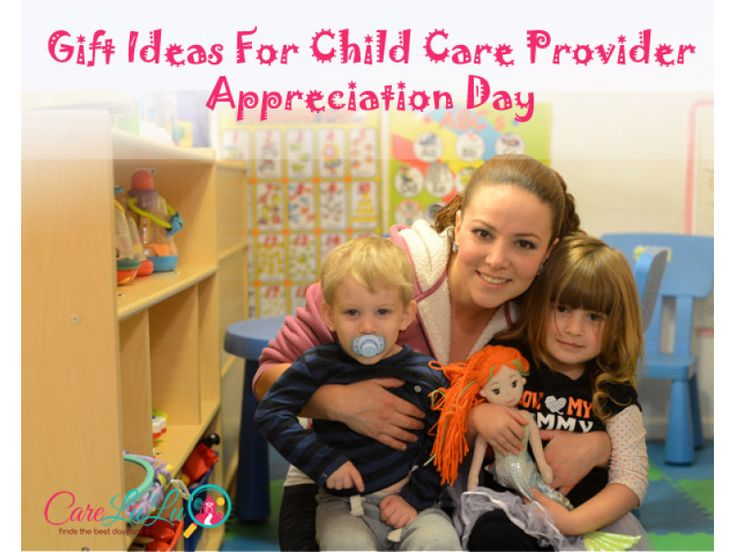 Gift Ideas for Child Care Provider Appreciation Day