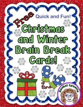 Brain Breaks for Christmas and Winter - FREE! So much fun for you and your restless students this time of year!