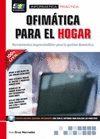 OFIMATICA PARA EL HOGAR HERRAMIENTAS IMPRESCINDIBL