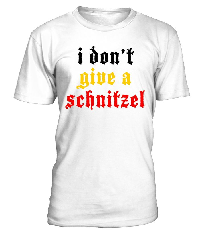 I Don't Give a Schnitzel Oktoberfest Beer Festival T-Shirt. This