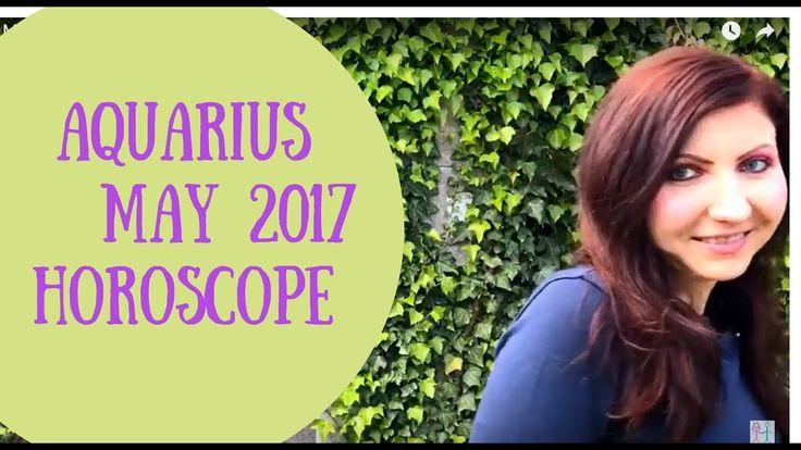 Aquarius May 2017 Horoscope