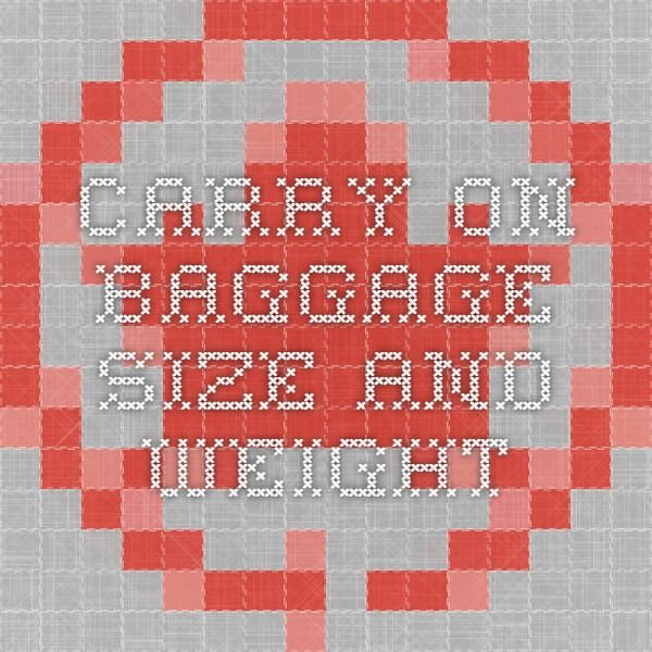 Carry-On Baggage size and weight
