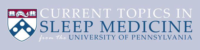 Course 305: Portable Sleep Studies (Instructor: Barry G. Fields, MD) | Penn CME