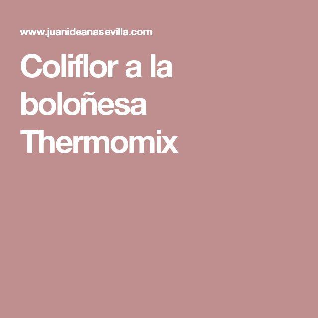 Coliflor a la boloñesa Thermomix