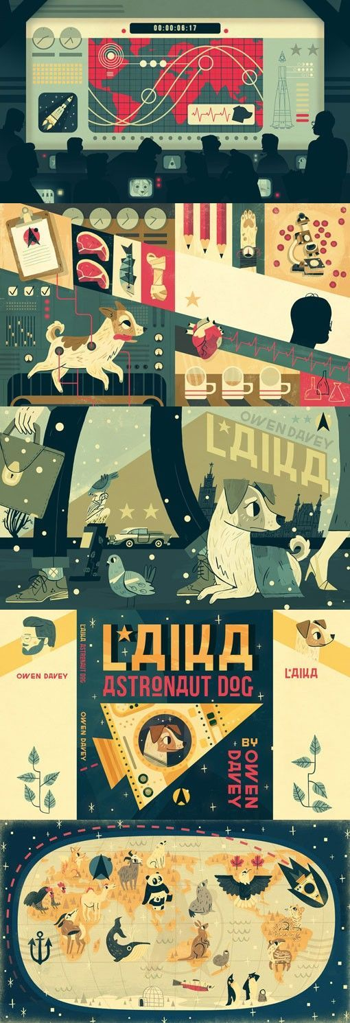 """This year, Owen Davey will release his third picture book, entitled Laika. According to Owen, """"Laika is based on a true story of a stray, living on the streets of Moscow who is chosen to be the first ever animal launched into orbit."""" The spreads below represent a small sneak peek—can't wait to see the rest!"""
