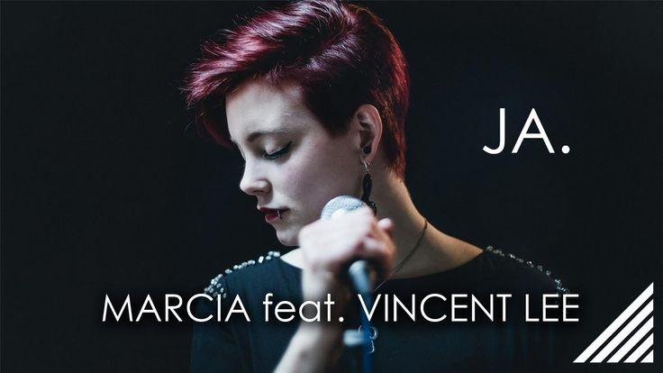 Silbermond - Ja (  Marcia x Vincent Lee Cover )
