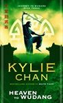 Heaven to Wudang: Journey to Wudang Bk 3 By Kylie Chan