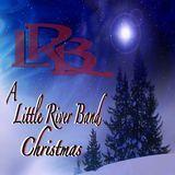 A Little River Band Christmas [CD]
