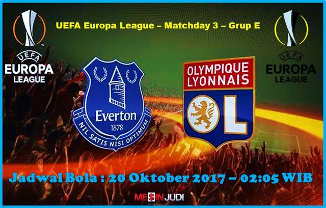 Prediksi Skor Everton Vs Lyon 20 Oktober 2017
