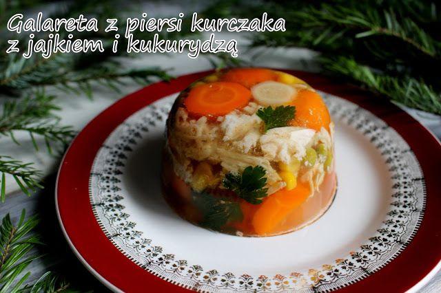 Moje gotowanie i blogowanie: Galareta z piersi kurczaka z jajkiem i kukurydzą