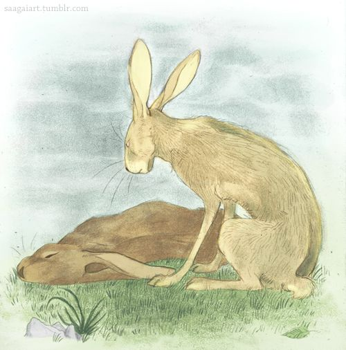 """ ""My heart has joined the Thousand, for my brother stopped running today."" "" Hazel and Fiver from the Watership Down."