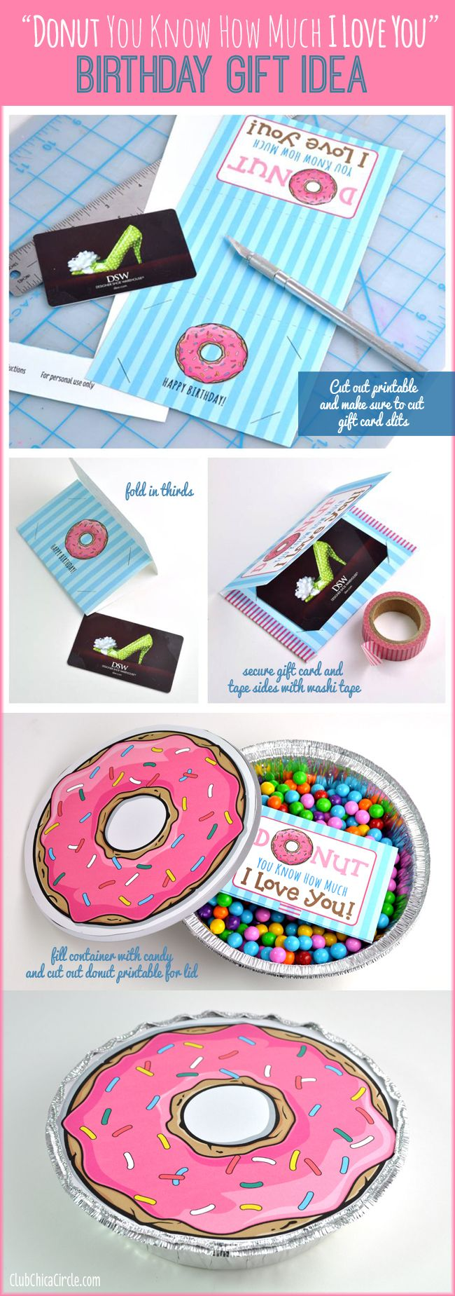 Donut Quote Printable for Gift Card Holder and Homemade Birthday Gift Idea from Club Chica Circle
