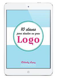 free e-book: 10 claves para diseñar un gran logo. Emprender desde 0: imagen de marca by www.estibalizlopez.com