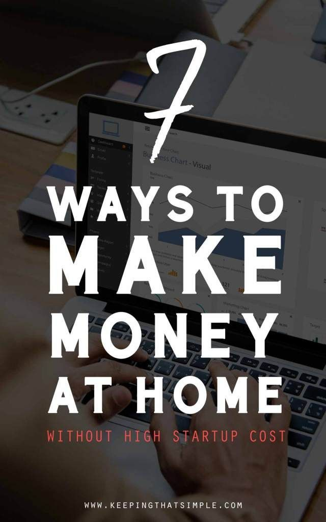 7 Ways to Make Money from Home – Make Money Online