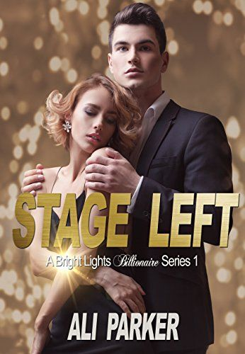 Stage Left (Bright Lights Billionaire Book 1) - http://freebiefresh.com/stage-left-bright-lights-billionaire-book-free-kindle-review/