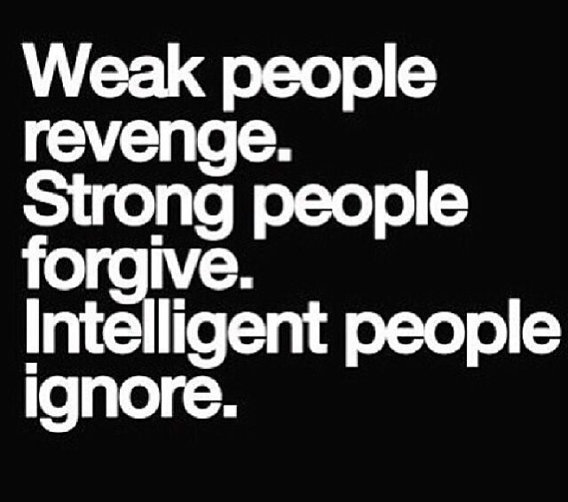 """Best Ignore Quotes In Hindi: """"Weak People Revenge. Strong People Forgive. Intelligent"""